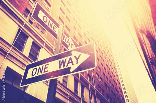 Zdjęcia na płótnie, fototapety na wymiar, obrazy na ścianę : Vintage style photo of the one way signs in Manhattan, NYC.
