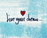 motivational message live your dream