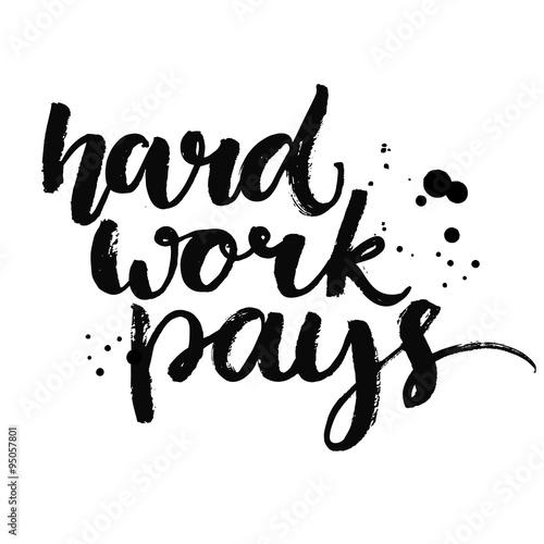 Plakát Hard work pays