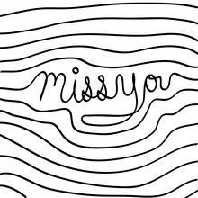 Vector hand drawn miss you card, Illustration EPS10 great for any use.