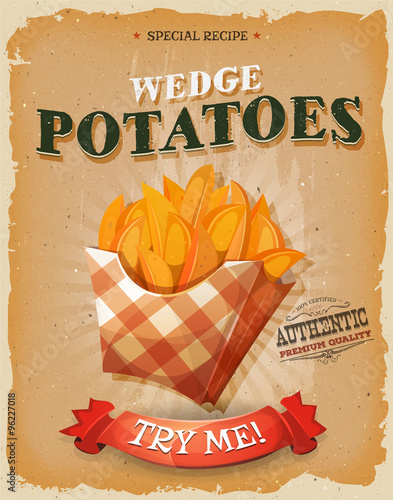 Grunge And Vintage Wedge Potatoes Poster