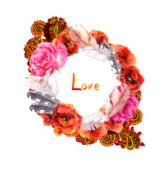 Floral wreath for wedding card. Love text, red flowers poppies, rose and feathers. Watercolor circle frame with ornament