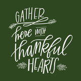 Gather Here with Thankful Hearts - 96720613