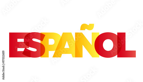 Fototapeta The word Spanish. Vector banner with the text colored rainbow.