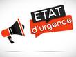 mégaphone : état d'urgence