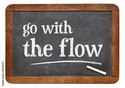 Go with the flow advice Poster