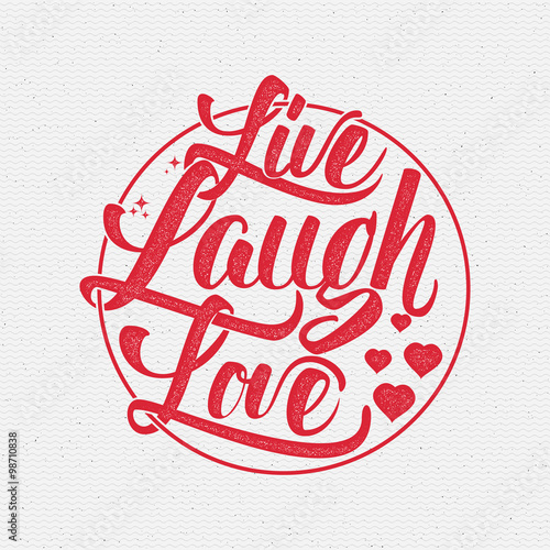 Live laugh love Hand lettering quote Poster