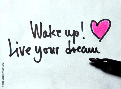 Poster wake up and live your dream