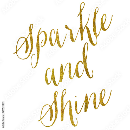 Sparkle and Shine Gold Faux Foil Metallic Glitter Quote on White Poster