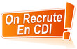 on recrute en cdi sur étiquette orange