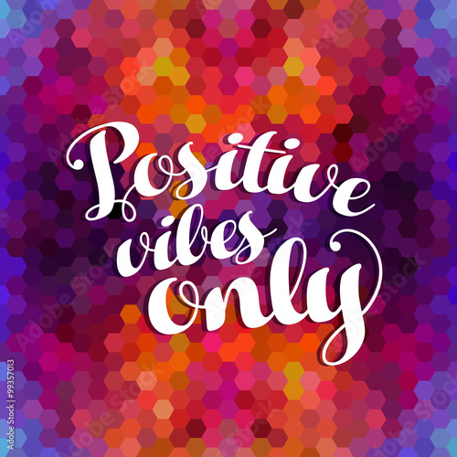 Positive inspiration quote colorful background Poster