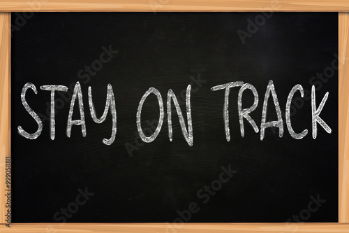 Motivational Words Concept, Stay On Track Poster