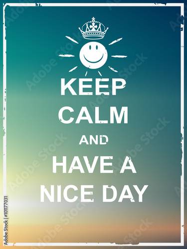 Billede Keep calm and have a nice day