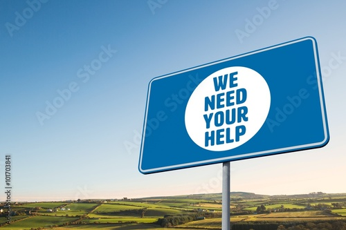 Composite image of we need your help Poster și Tablou ...