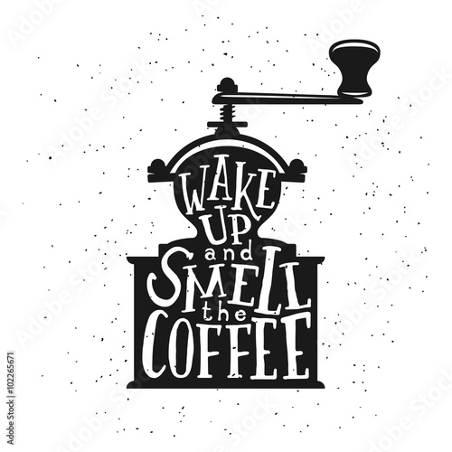 Poster, Tablou Coffee related vintage vector illustration with quote