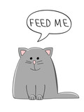 vector illustration of a cute grey cat with a speech bubble saying Feed Me