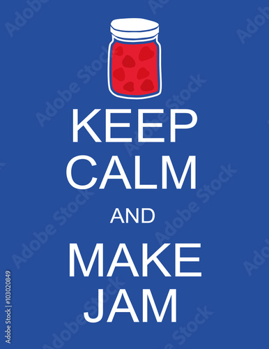 Billede Poster with the words Keep Calm and Make Jam in white text and a pot or jar of j