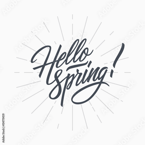 Staande foto Positive Typography Hello Spring! hand lettering. Design lettering element for poster, card or banner. Handwritten vector Illustration.