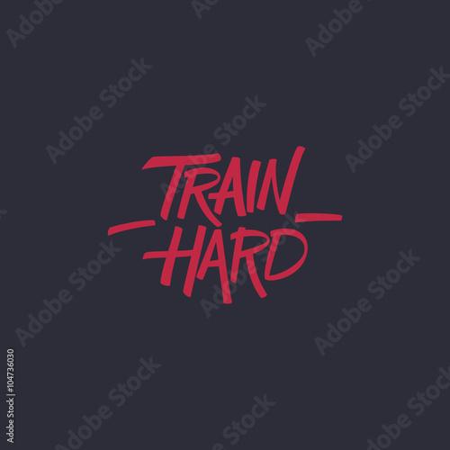 Plakát Train hard