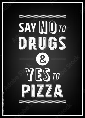 powiedz-quot-nie-quot-dla-druhow-i-quot-tak-quot-na-pizze-cytat-typograficzny
