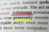 Selfishness and generosity