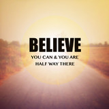 Inspirational Motivational Quote :Believe you can &you are half - 107115805