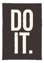 DO IT - expression de motivation. conception d'affiches inspirantes Insolite