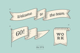 Fototapety Set of old vintage ribbon banners and drawing in engraving style with inscription Welcome to the team, Go and Work. Hand drawn design element. Vector Illustration