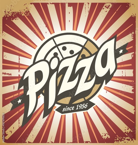 Fototapeta Retro pizza sign, poster, template or pizza box design