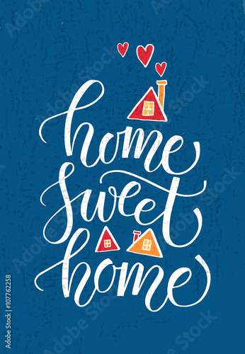 "Plakát Quote ""Home sweet home"""