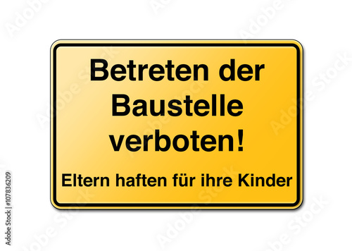betreten der baustelle verboten schild pic 107836209. Black Bedroom Furniture Sets. Home Design Ideas