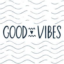 Good Vibes Lettering Sticker