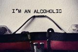 typewriter and text I am an alcoholic