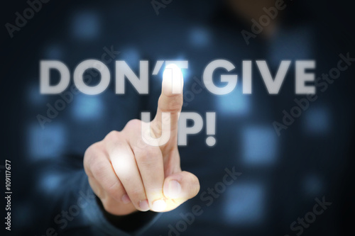 Poster Businessman touching Don't Give Up!