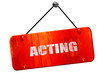 acting, 3D rendering, vintage old red sign