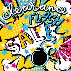 Clearance flash sale handwritten quote. Pop art bang splash bomb vector illustration