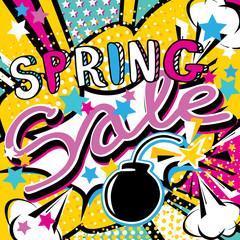 Spring sale handwritten quote. Pop art bang splash bomb vector illustration