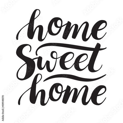Plakát Conceptual handwritten phrase Home Sweet Home. Calligraphic quot