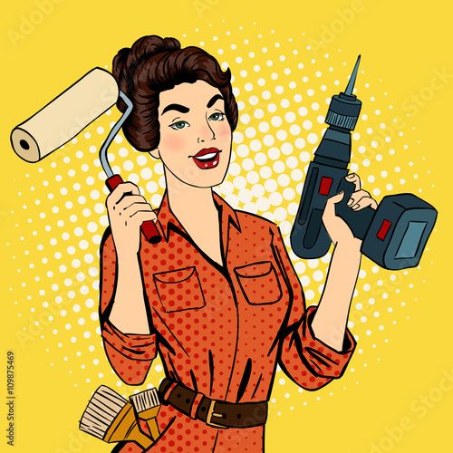 obraz lub plakat Girl with Roller Brush and Drill. Woman Doing Repairs. Pop Art.