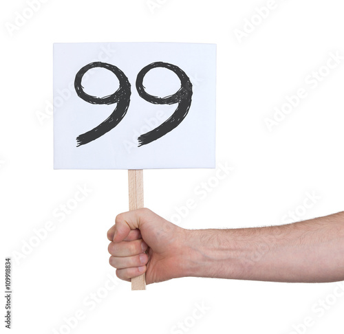 Sign with a number, 99 Poster