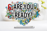 Are You Ready concept with smartphone