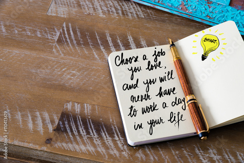 Poster Handwritten text Choose a job you love, and you will never have to work a day in