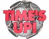 Times Up Clocks Sphere Ball Deadline End Session 3d Illustration