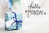 Hello Monday message with gift box