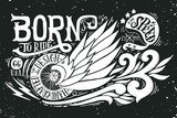 Fototapety Born to ride. Hand drawn grunge vintage illustration with hand l