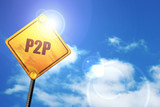 p2p, 3D rendering, a yellow road sign