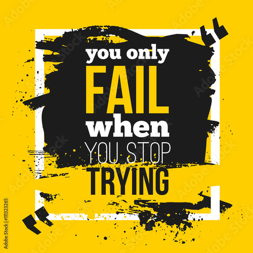 Plakát Poster You only fail when you stop trying