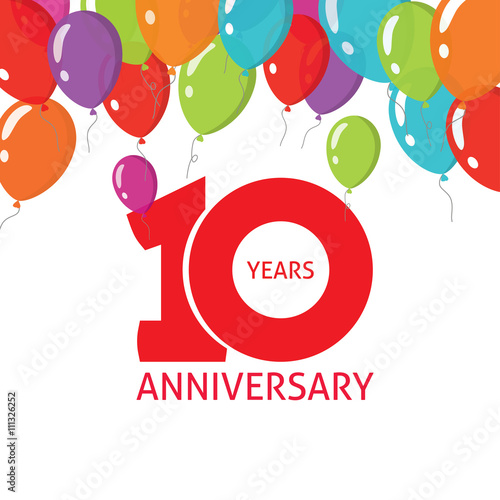 10th Anniversary Balloons Poster Number 1 One 10 Years Anniversary