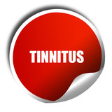 tinnitus, 3D rendering, red sticker with white text