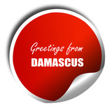 Greetings from damascus, 3D rendering, red sticker with white te